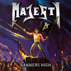 Majesty - Banners High