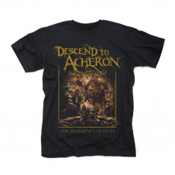 descend to acheron the transience of flesh t shirt